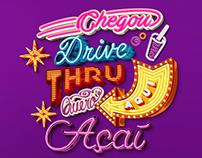 Campanha lançamento - Drive Thru Quero Açaí
