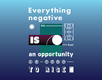Everything negative is an opportunity to rise