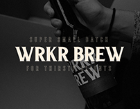 WRKR® BREW - Our first craft beer.