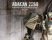 ABAKAN 2288-Kallamity's World of Mecha Design Part.1-