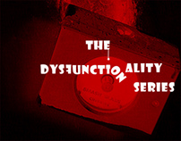 The Dysfunctionality Series