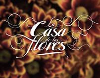 Documental La Casa de las Flores