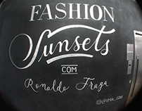 """Fashion Sunsets"" Chalk Lettering"