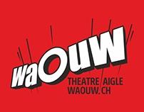 Théâtre WAOUW à Aigle