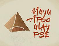 Maya apocalypse 2012