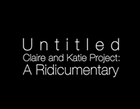 """A Ridicumentary"" Series Trailer"