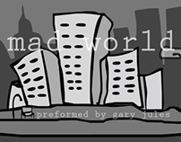 """Mad World"""