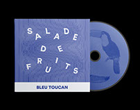 Bleu Toucan, Salade De Fruits — CD EP Cover