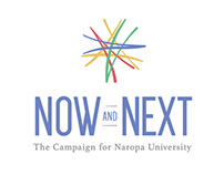 Now and Next The Campaign for Naropa University