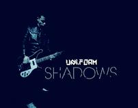 UNI_FORM - Shadows  April 2010