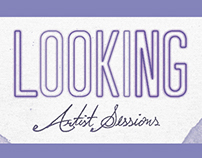 Looking – Artist Sessions