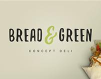 Bread & Green | Concept Deli