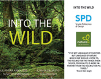 INTO THE WILD- A project donde for Naturasi retail.