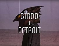 Birdo + Detroit Film