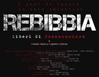 REBIBBIA - Liberi di ricominciare