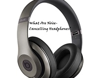 What Are Noise-Cancelling Headphones?