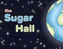 The Sugar Hall