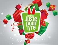 Juste Pour Rire - Christmas campaign 2015