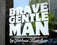 Brave GentleMan