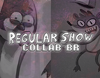 ~ Regular show ~ collab BR
