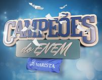 Colégio Marista - Campeões do ENEM