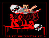 Smoking Kills ! IS IT WORTH IT ?