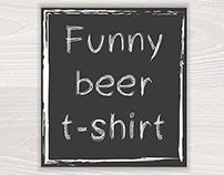 Funny labels with beer for t-shirt