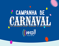 ID Visual - Campanha de Carnaval Well