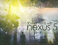 50 Moments with Nexus 5