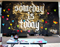 """Someday is Today"" #somedayistodaychallenge"