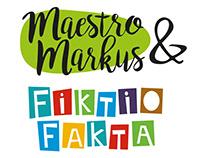 Maestro Markus & Fiktio Fakta