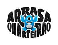 Concept ARRASA QUARTEIRÃO