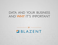 "Blazent Video ""Importance about data"""