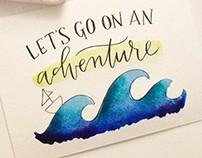 Adventure Watercolor + Calligraphy