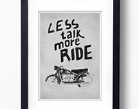 Less Talk More Ride