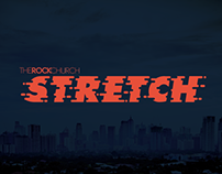 The Rock Church Series: Stretch