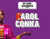 52º Café Acadêmico com Karol Conka