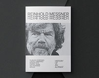 Reinhold Messner - History of an Italian Alpinist.
