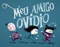 Children Book - Meu Amigo Ovídio