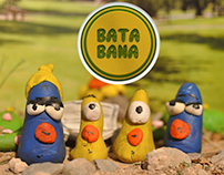 Bata Bana / Animation