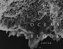 Ocean Block (poster design and covers)