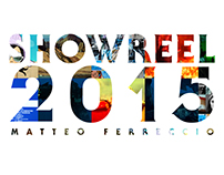 Matteo Ferreccio - Showreel 2015