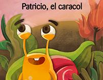 """""""Patricio el Caracol"""" - cuento infantil"""