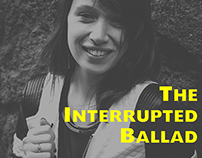 THE INTERRUPTED BALLAD