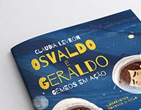 Osvaldo e Geraldo: gêmeos em ação.