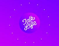Talk Life App Animated Splash Screen