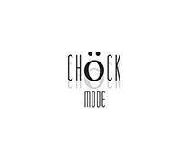 CHöCK MODE