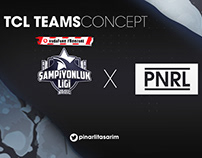 TCL TEAMS x PNRL (League of Legends E-Sport Turkey)
