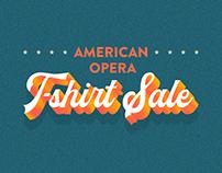 American Opera: T-Shirt Sale