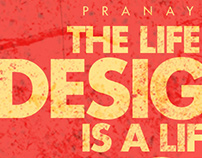 Pranaytony Typography Poster about the Designer's Life!